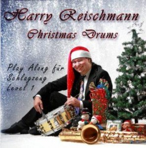 Harry-Reischmann Christmas Drums Play Along
