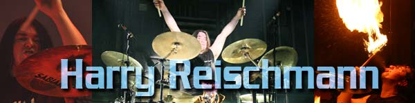 Harry Reischmann – International Drummer