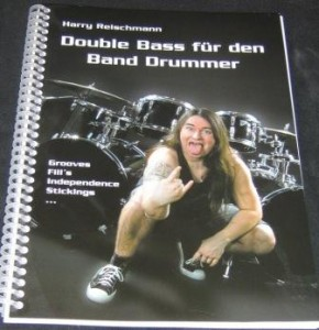 Harry Reischmann - Buch - Double Bass für den Banddrummer