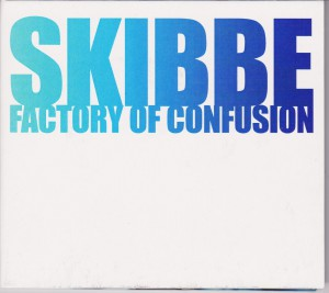 Skibbe factroty of confusion album