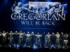 GREGORIAN - EPIC CHANT TOUR 2013